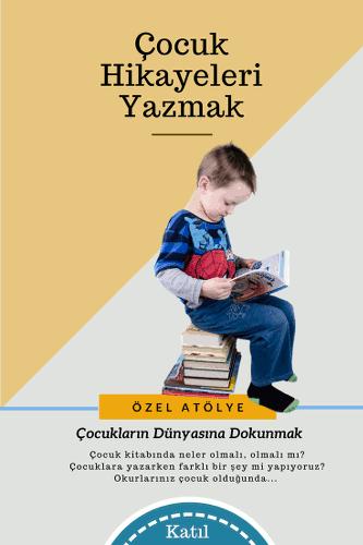 Çocuklar için yazmak atölyesi