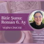 Group logo of Bitir Şunu: Roman 6. Ay Grubu