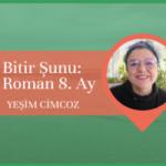 Group logo of Bitir Şunu: Roman - 8. Ay