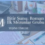 Group logo of Bitir Şunu: Roman İlk Mezunlar Grubu
